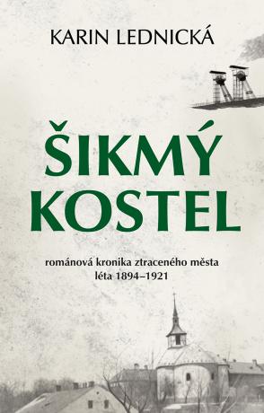 Šikmý kostel - Karin Lednická