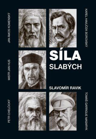 Síla slabých - Slavomír Ravik