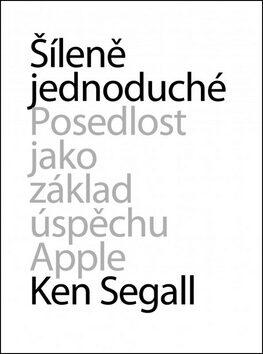 Šíleně jednoduché - Ken Segall