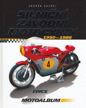 Silniční závodní motocykly - Zdeněk Zavřel