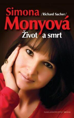 Simona Monyová - Život a smrt - Richard Sacher