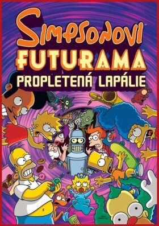 Simpsonovi Futurama Propletená lapálie - Matt Groening