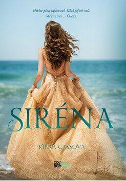 Siréna - Kiera Cassová