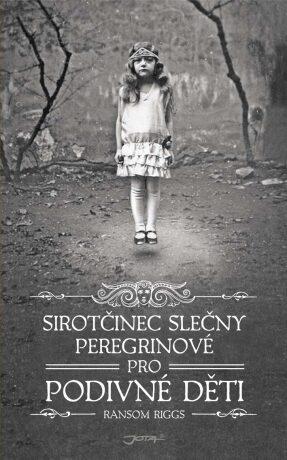 Sirotčinec slečny Peregrinové pro podivné děti - Ransom Riggs