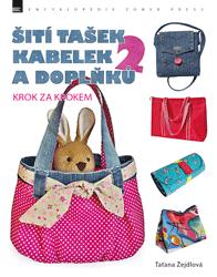 Šití tašek, kabelek a doplňků 2 - Taťana Žejdlová