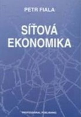 Síťová ekonomika - Petr Fiala
