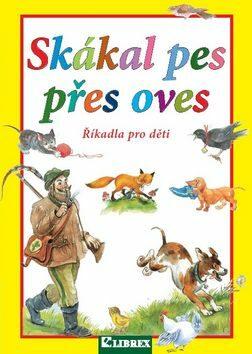 Skákal pes přes oves - Dagmar Košková