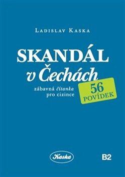 Skandál v Čechách - Ladislav Kaska