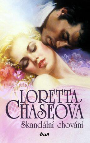 Skandální chování - Loretta Chaseová