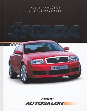 Škoda - Alois Pavlůsek; Ondřej Pavlůsek