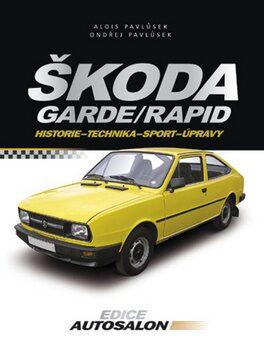 Škoda Garde Rapid - Alois Pavlůsek; Ondřej Pavlůsek