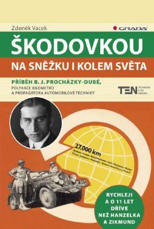 Škodovkou na Sněžku i kolem světa - Zdeněk Vacek - e-kniha