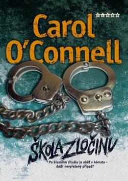 Škola zločinu - Carol O´Connellová