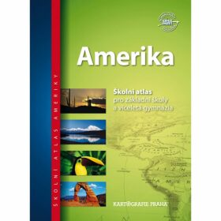 Amerika - Školní atlas pro základní školy a víceletá gymnázia - neuveden