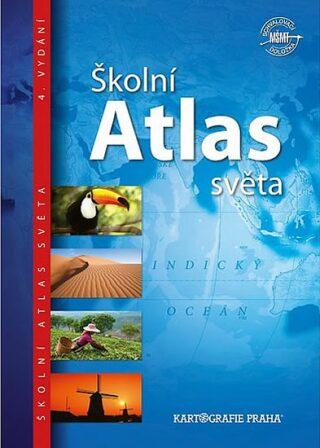 Školní atlas světa (pro 2. stupeň ZŠ a SŠ) - neuveden