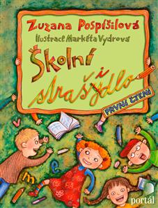 Školní strašidlo - První čtení - Zuzana Pospíšilová