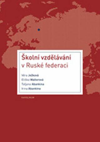 Školní vzdělávání v Ruské federaci - Kolektiv