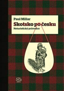 Skotsko po česku - Paul Millar