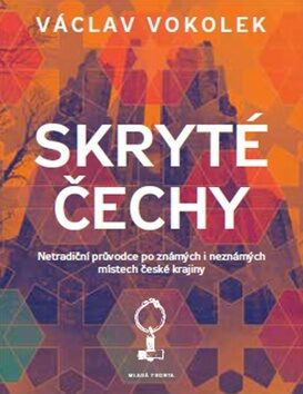 Skryté Čechy - Václav Vokolek