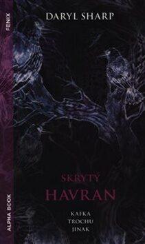 Skrytý Havran - Daryl Sharp
