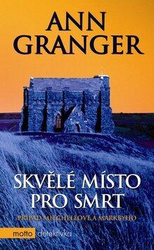 Skvělé místo pro smrt - Ann Granger