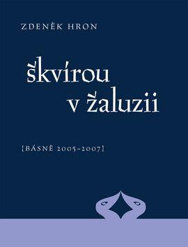 Škvírou v žaluzii - Zdeněk Hron