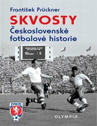 Skvosty československé fotbalové historie - František Prückner