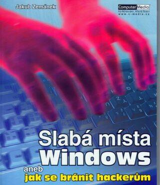 Slabá místa Windows aneb Jak se bránit hackerům - Jakub Zemánek