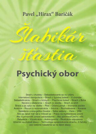 """Šlabikár šťastia 5 - Psychický obor - Pavel """"Hirax"""" Baričák"""