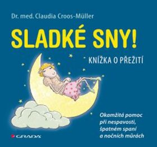 Sladké sny! - Claudia Croos-Müller