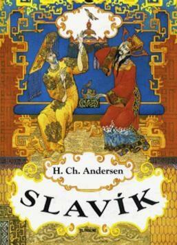 Slavík - Hans Christian Andersen