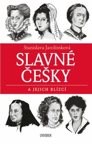 Slavné Češky a jejich blízcí - Stanislava Jarolímková