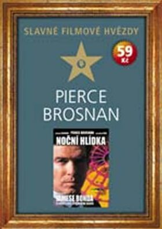 Slavné filmové hvězdy-Pierce Brosnan - neuveden