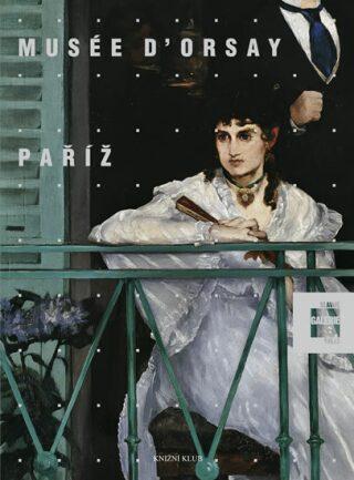 Musée D´Orsay Paříž - Bartolenová Simona