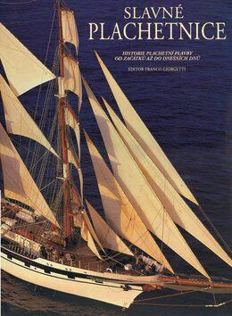 Slavné plachetnice - Giorgetti Franco