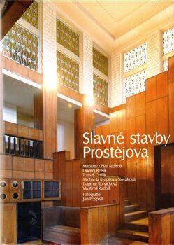 Slavné stavby Prostějova - Kolektiv