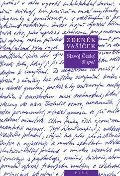Slavoj Český a spol. - Zdeněk Vašíček