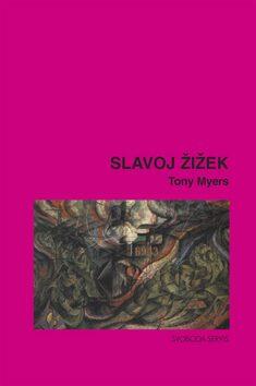 Slavoj Žižek - Tony Myers