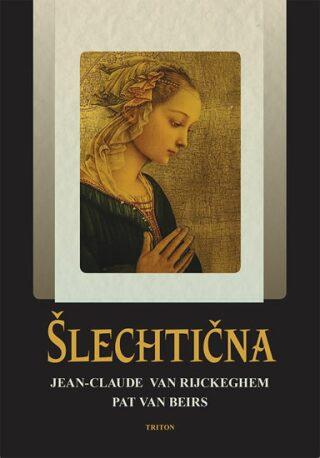 Šlechtična - Jean-Claude van Rijckeghem
