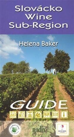 Slovácko Wine Sub-Region - Helena Baker