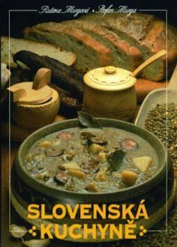 Slovenská kuchyně - Ružena Murgová, Štefan Murga
