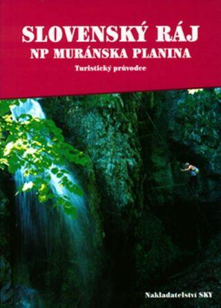 Slovenský ráj - NP Muránska planina - Otakar Brandos