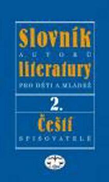 Slovník autorů literatury pro děti a mládež II. - Milena Šubrtová