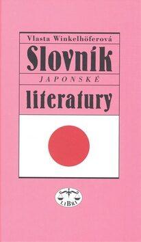 Slovník japonské literatury - Vlasta Winkelhöferová