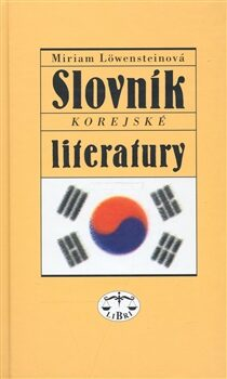 Slovník korejské literatury - Miriam Löwensteinová