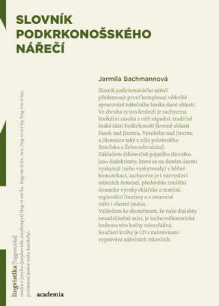 Slovník podkrkonošského nářečí - Jarmila Bachmannová