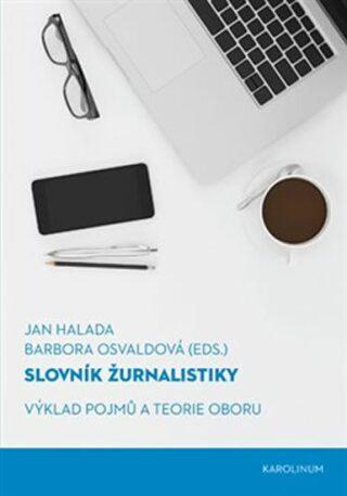 Slovník žurnalistiky - Jan Halada, Barbora Osvaldová