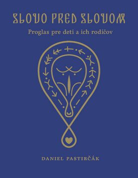 Slovo pred slovom - Daniel Pastirčák, Miloš Kopták