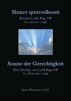 Slunce spravedlnosti / Sonne der Gerechtigkeit - Jana Maroszová