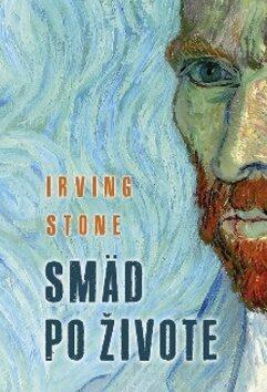 Smäd po živote - Irving Stone